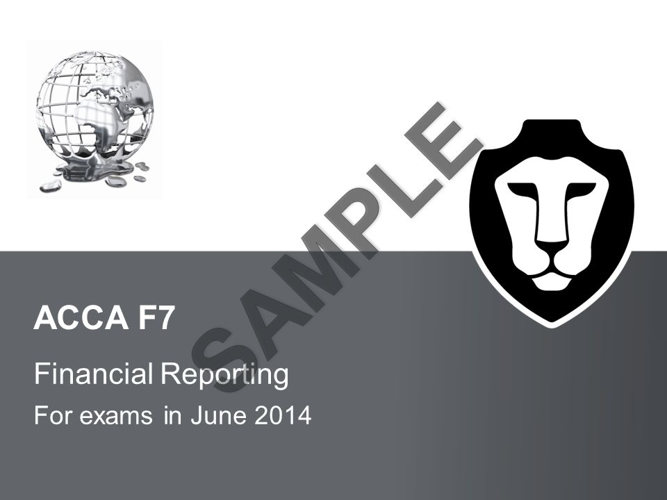 BPP LEARNING MEDIA ACCA F7 Financial Reporting For exams in June 2014