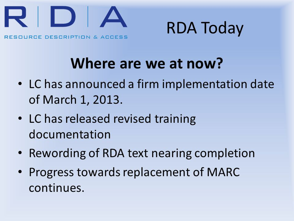 Where are we at now. LC has announced a firm implementation date of March 1, 2013.