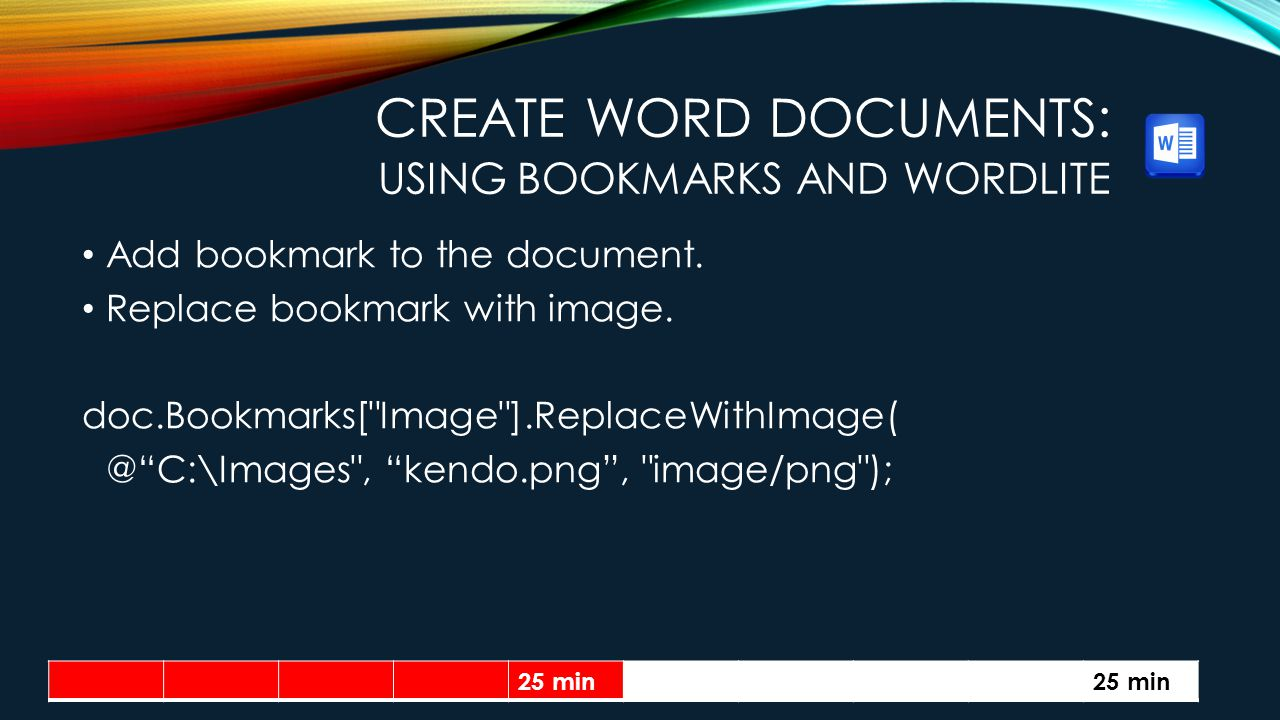 CREATE WORD DOCUMENTS: USING BOOKMARKS AND WORDLITE Add bookmark to the document.