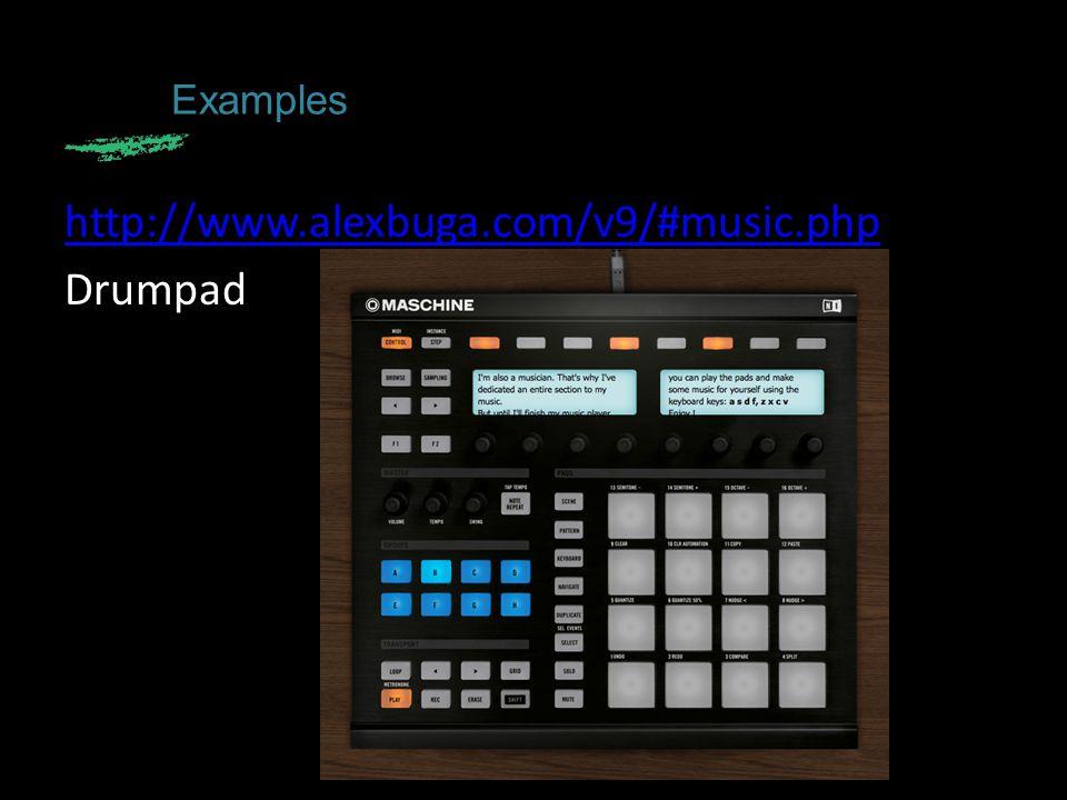 http://www.alexbuga.com/v9/#music.php Drumpad Examples