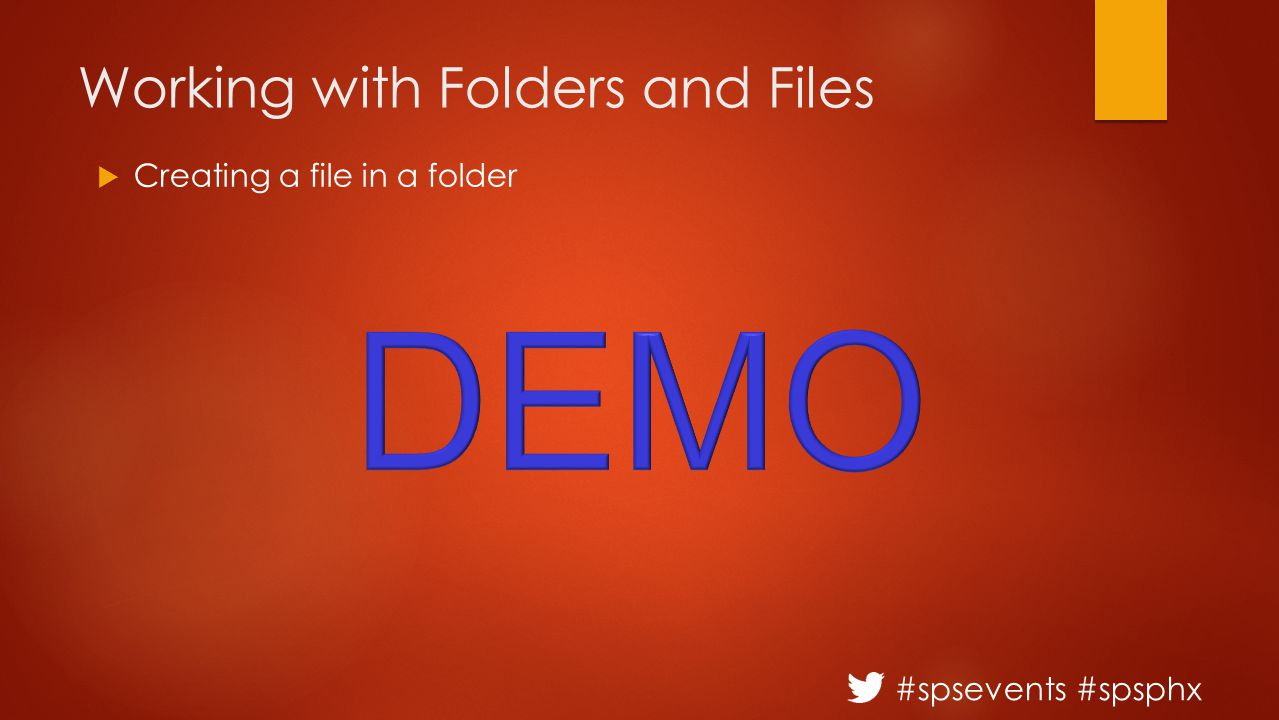 #spsevents #spsphx Working with Folders and Files  Creating a file in a folder