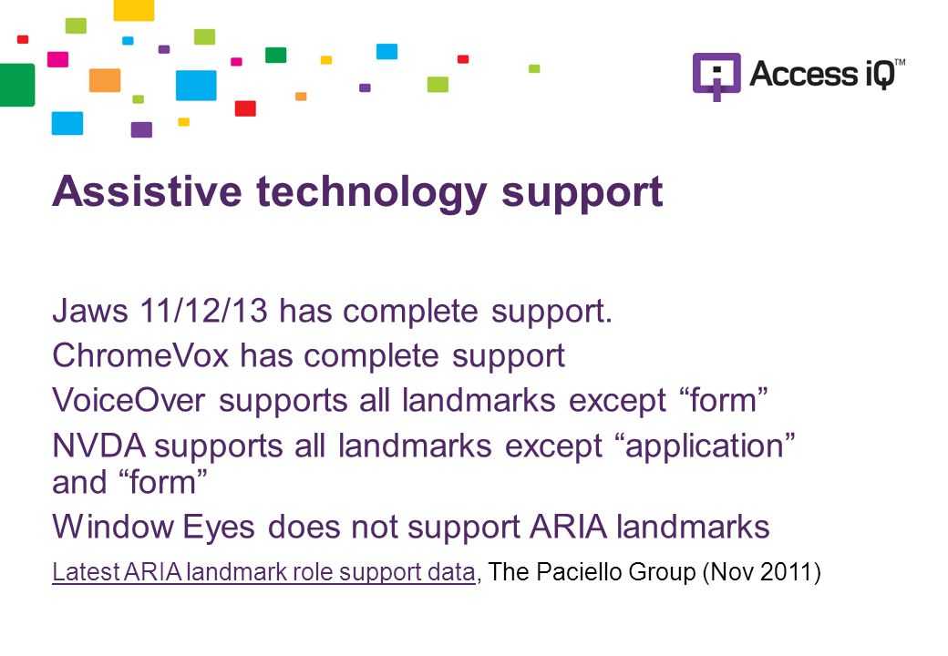 Assistive technology support Jaws 11/12/13 has complete support.