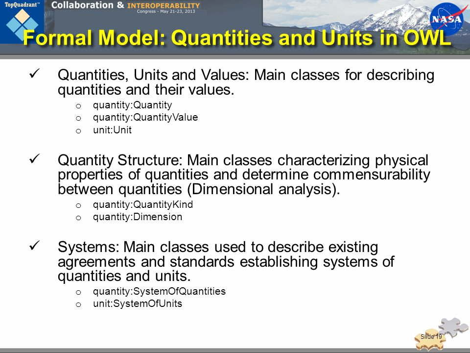 Formal Model: Quantities and Units in OWL Quantities, Units and Values: Main classes for describing quantities and their values.