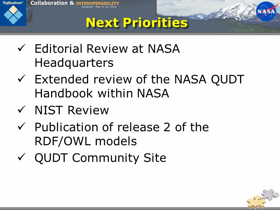 Editorial Review at NASA Headquarters Extended review of the NASA QUDT Handbook within NASA NIST Review Publication of release 2 of the RDF/OWL models QUDT Community Site