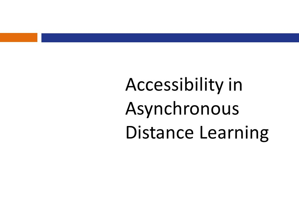 Accessibility in Asynchronous Distance Learning