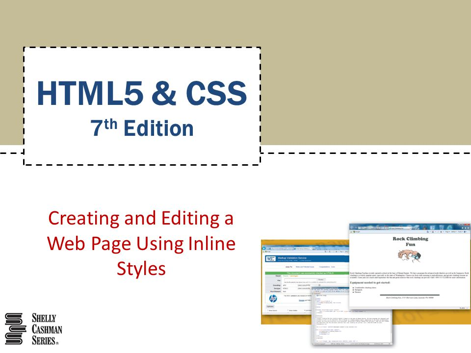 Creating and Editing a Web Page Using Inline Styles HTML5 & CSS 7 th Edition