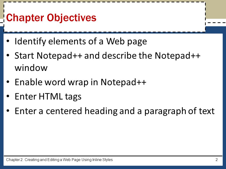 Click the Notepad++ button on the taskbar to maximize Notepad++ and make it the active window Chapter 2: Creating and Editing a Web Page Using Inline Styles23 Activating Notepad++