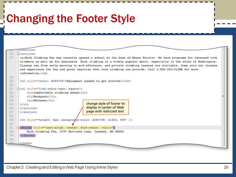 Chapter 2: Creating and Editing a Web Page Using Inline Styles29 Changing the Footer Style