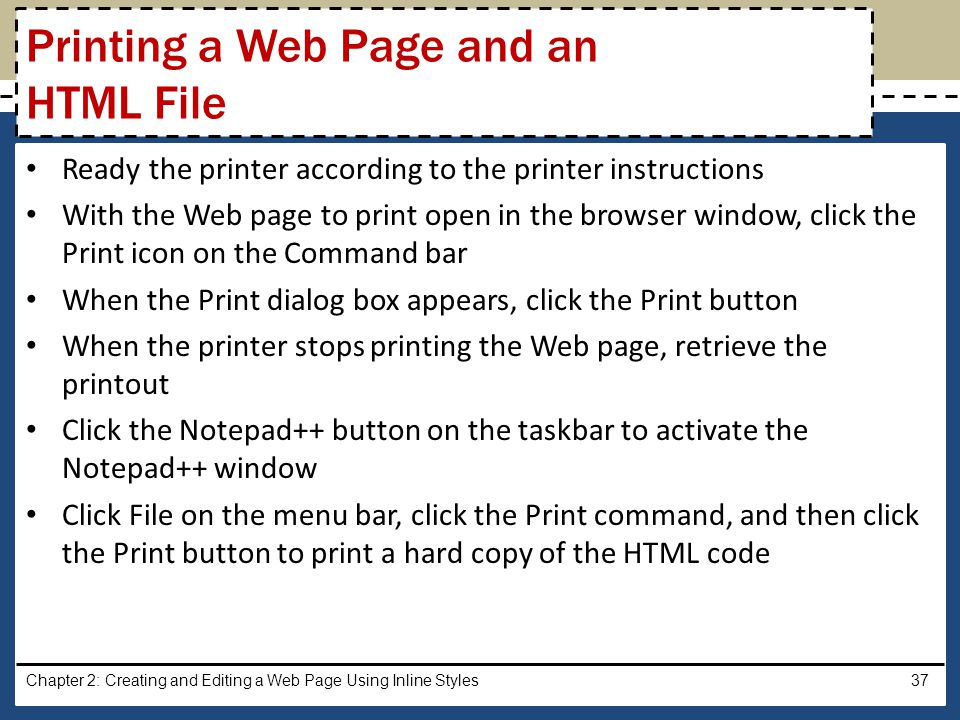 Ready the printer according to the printer instructions With the Web page to print open in the browser window, click the Print icon on the Command bar