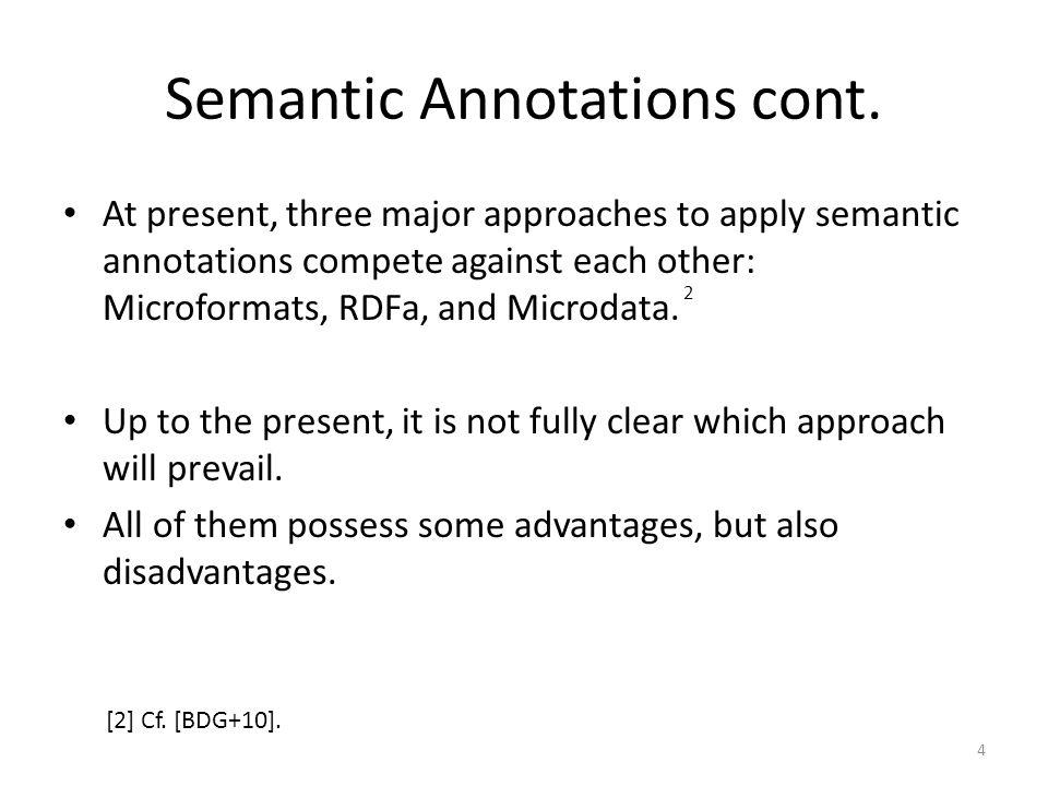 Semantic Annotations cont.