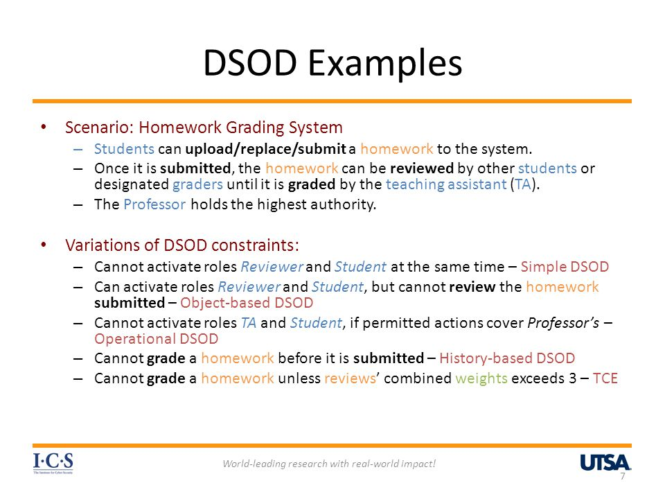 DSOD Examples Scenario: Homework Grading System – Students can upload/replace/submit a homework to the system. – Once it is submitted, the homework ca
