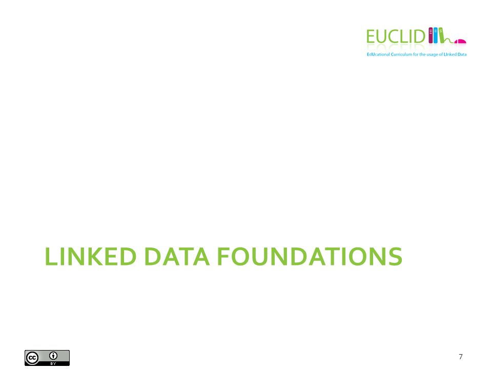 LINKED DATA FOUNDATIONS 7