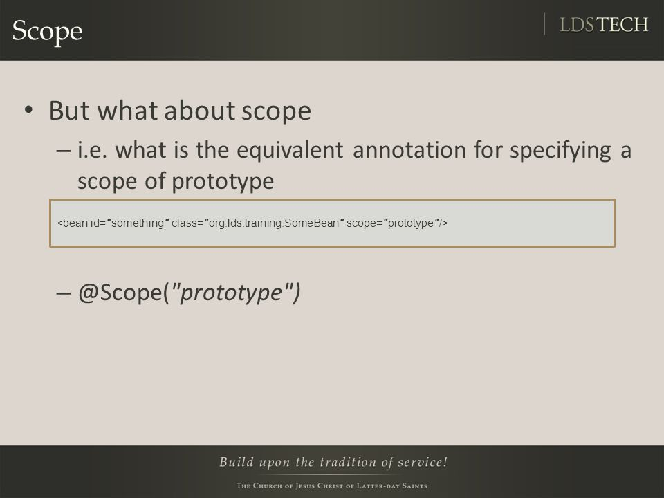 Scope But what about scope – i.e.