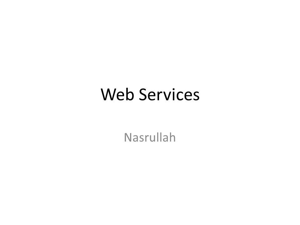 Web Services Nasrullah