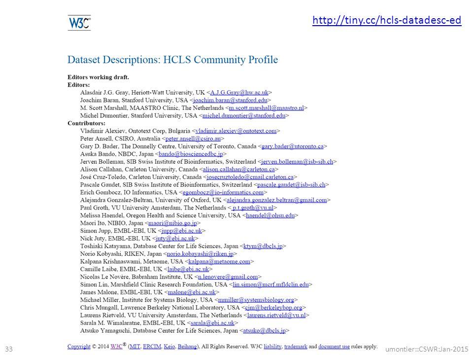 @micheldumontier::CSWR:Jan-2015 33 http://tiny.cc/hcls-datadesc-ed