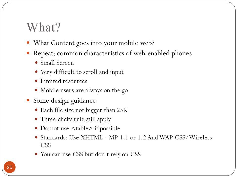 What. What Content goes into your mobile web.
