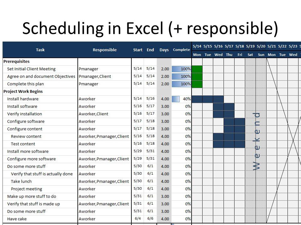 Scheduling in Excel (+ responsible)