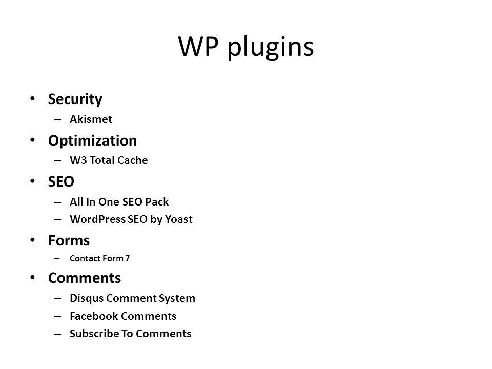 WP plugins Backups (zināšanai) – WP-Optimize – WP-DBManager Social – AddThis