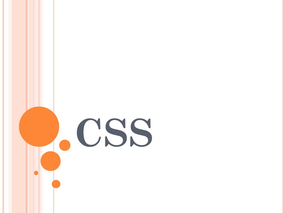 CSS, or Cascading Styles Sheets, is a way to style HTML.