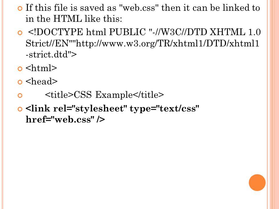 Whereas HTML has tags, CSS has selectors .