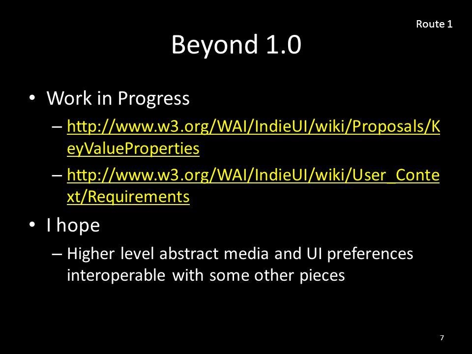Related Initiatives GPII – http://gpii.net http://gpii.net EPUB 3 and EDUPUB – http://idpf.org/edupub-europe-2014 http://idpf.org/edupub-europe-2014 – Adopting that WebSchemas Metadata – Needs preferences IEEE Actionable Data Book – http://ieee-adb.org/ 18 Route 2