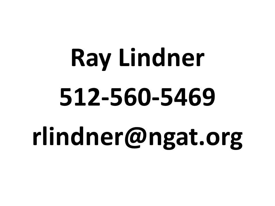 Ray Lindner 512-560-5469 rlindner@ngat.org