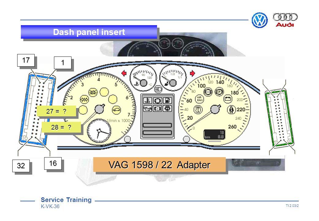 Service Training K-VK-36 TI 2.03/1 Dash panel insert with immobiliser III