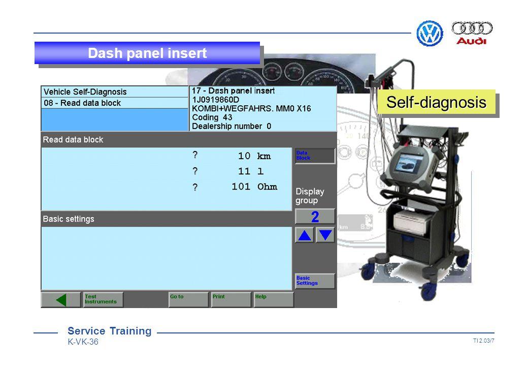 Service Training K-VK-36 TI 2.03/6 Dash panel insert Self-diagnosisSelf-diagnosis