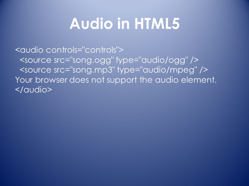 Audio in HTML5 Your browser does not support the audio element.