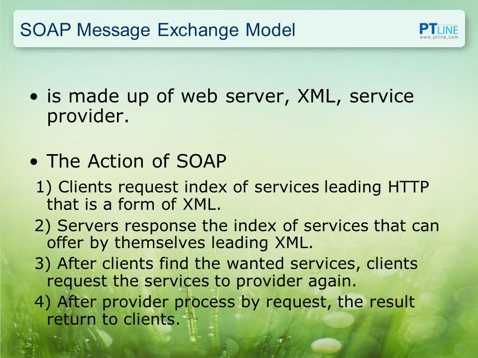 SOAP Message Exchange Model is made up of web server, XML, service provider.