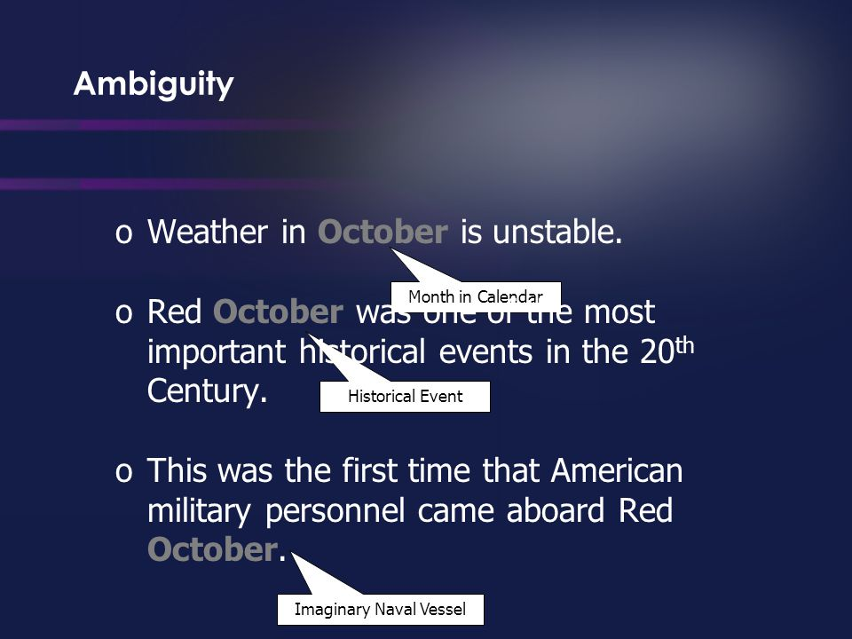 Month in Calendar Historical Event Imaginary Naval Vessel Ambiguity oWeather in October is unstable.