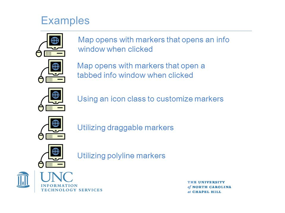 Examples Map opens with markers that opens an info window when clicked Map opens with markers that open a tabbed info window when clicked Using an icon class to customize markers Utilizing draggable markersUtilizing polyline markers