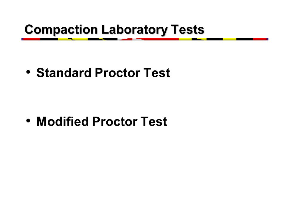 Compaction Laboratory Tests Standard Proctor Test Modified Proctor Test