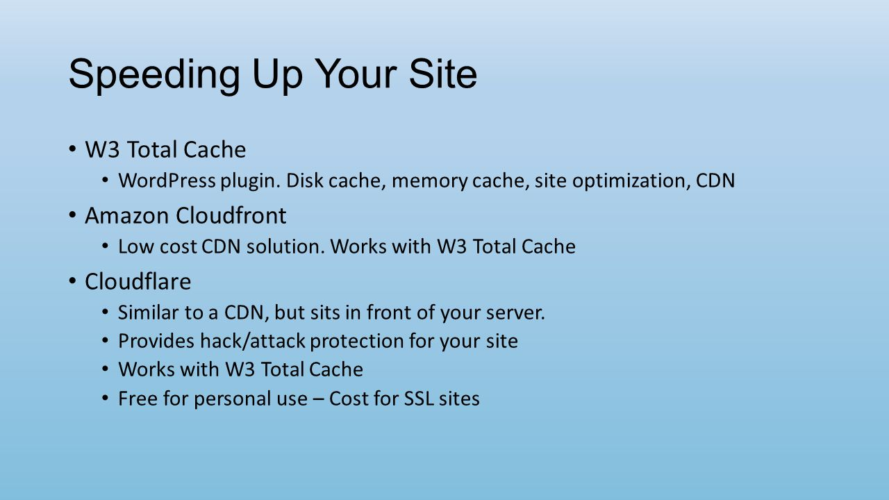 Speeding Up Your Site W3 Total Cache WordPress plugin.