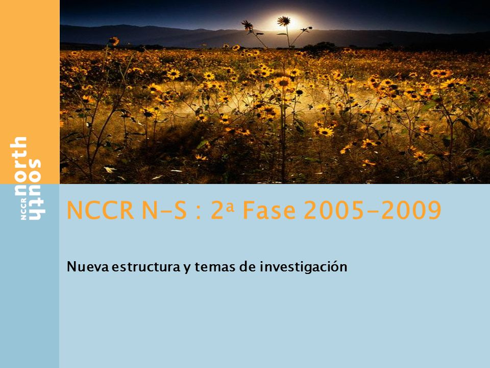 Estructura de la investigación 3 Thrusts de investigación Potentials for sustainable development Pathways for mitigating syndromes WP research projects & TP TP specific research project WP activities (=PAMS) Syndromes of global change 3 contextos de síndromes: Urban /peri-urban Semi-arid Highland / Lowland