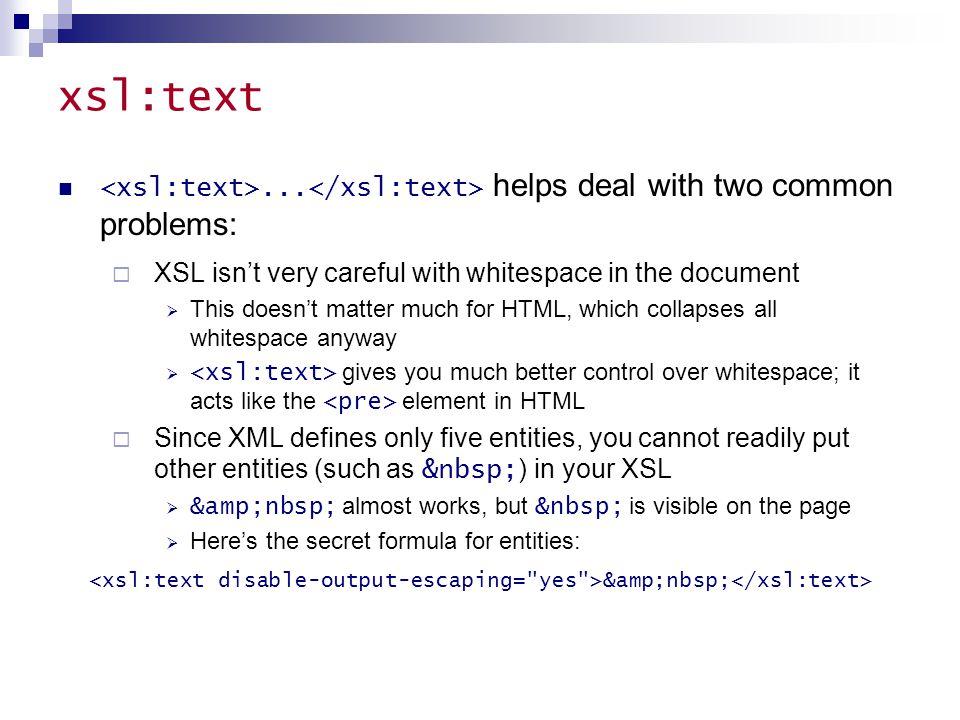 xsl:text...