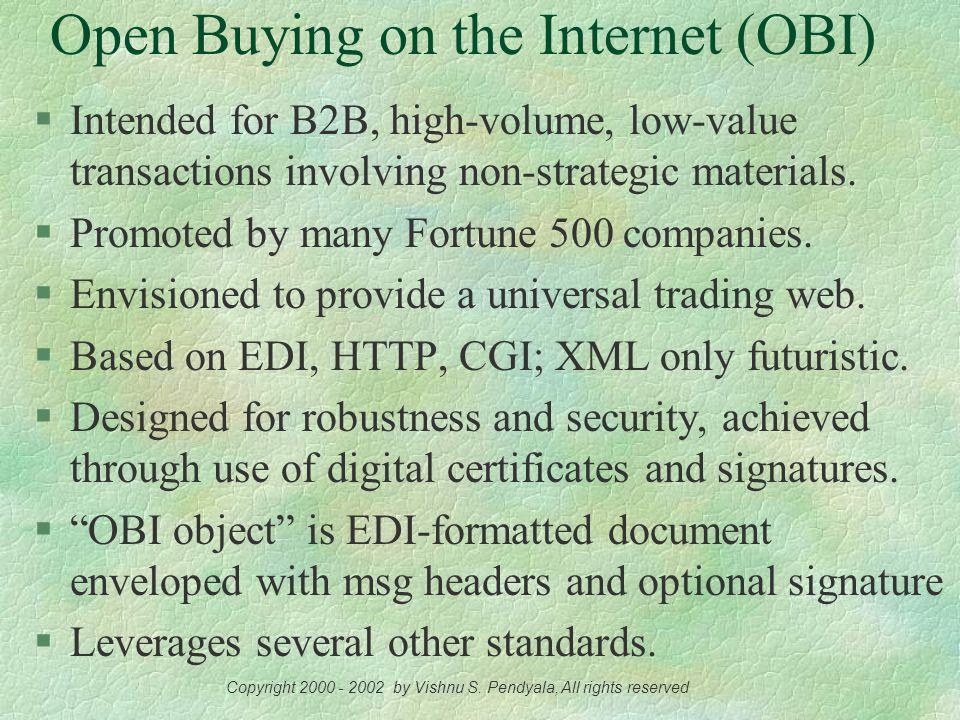 B2B Frameworks OBI, eCo, BizTalk, RosettaNet