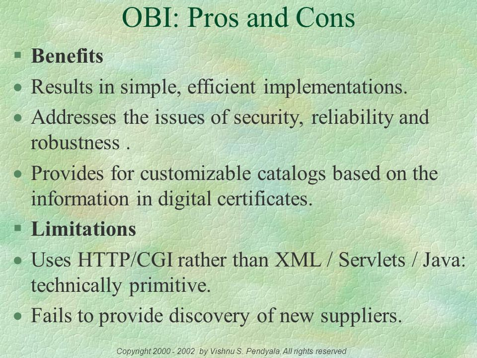 Transport of an OBI Object from Server to Server HTML code used for transmitting an OBI order: Source: Open Buying on the Internet (OBI)