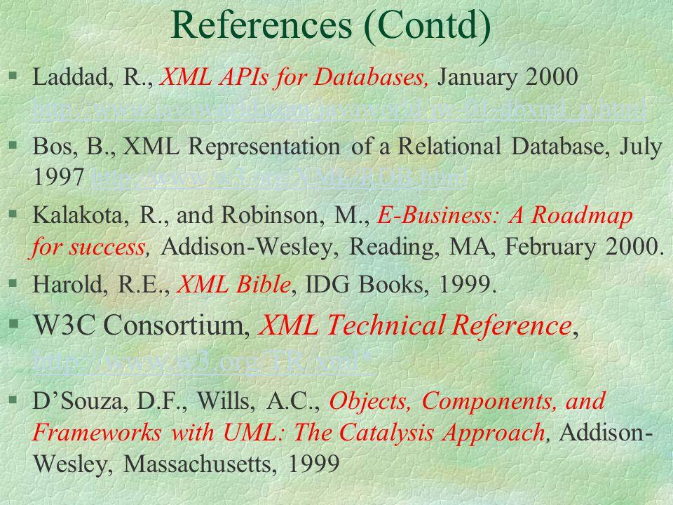 References (Contd) §NimbleTechnology Inc., The Nimble Integration Suite, http://www.nimble.com, 2000.