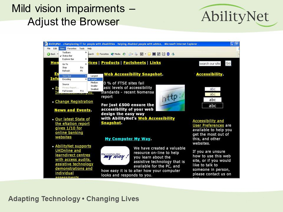Adapting Technology Changing Lives Mild vision impairments – Adjust the Browser
