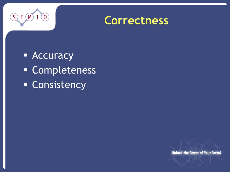 Correctness  Accuracy  Completeness  Consistency