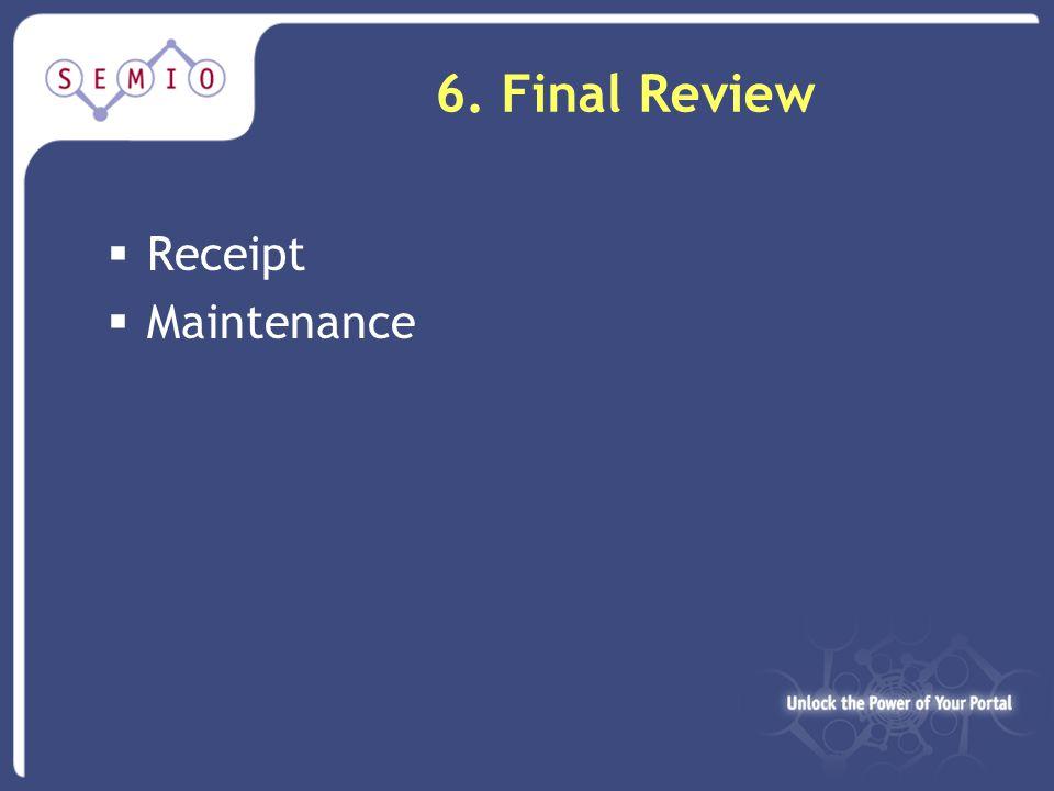 6. Final Review  Receipt  Maintenance