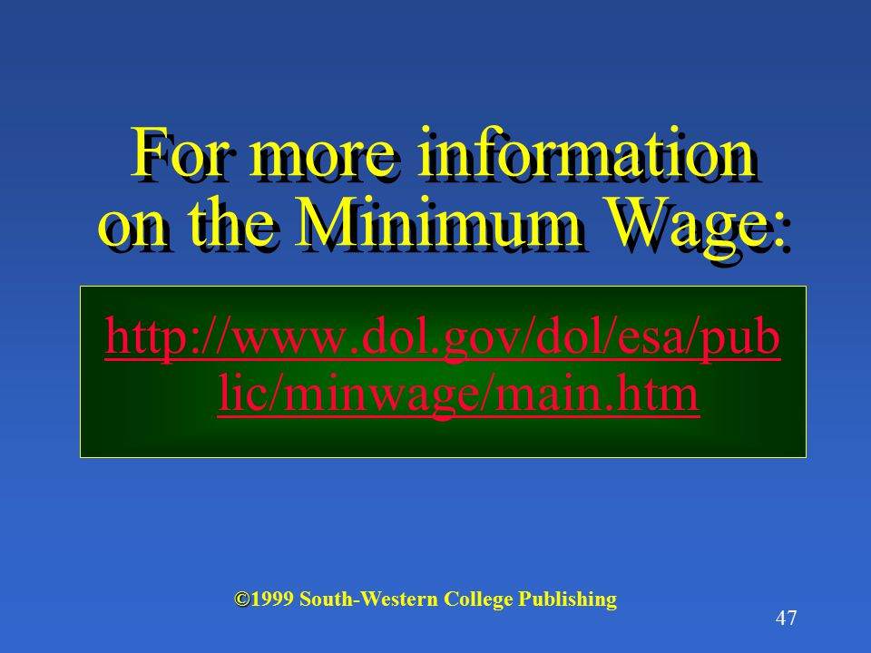 46 Note that the magnitude of the effect of the minimum wage depends on the elasticity of demand and supply of labor