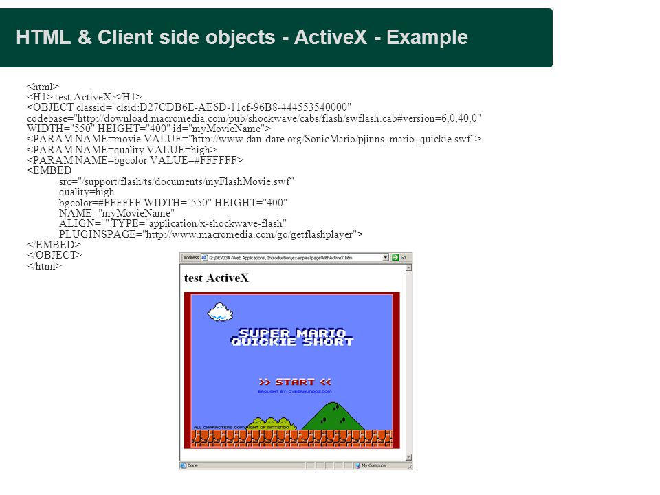 HTML & Client side objects - ActiveX - Example test ActiveX <OBJECT classid=