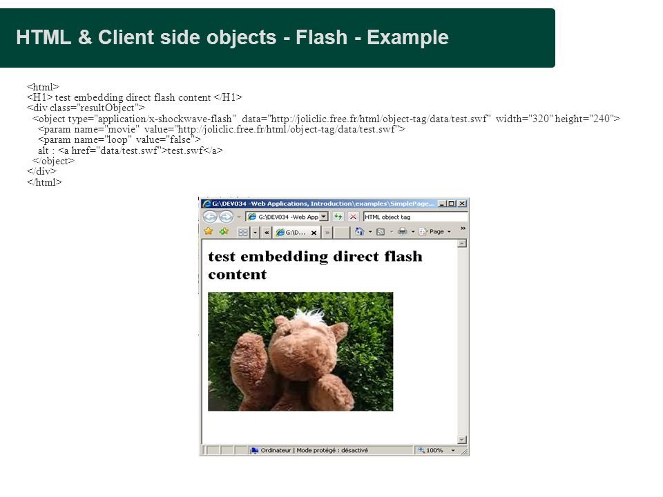 HTML & Client side objects - Flash - Example test embedding direct flash content alt : test.swf