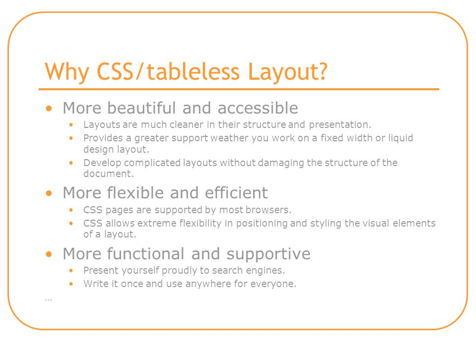 Why CSS/tableless Layout.