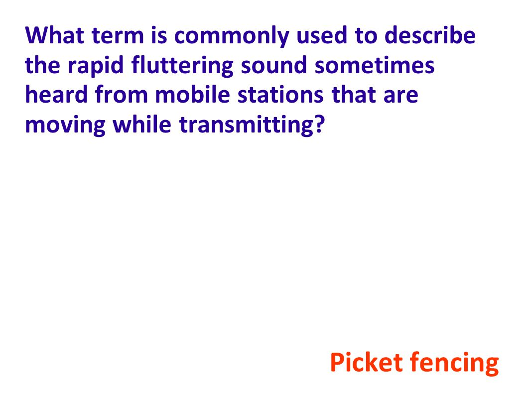 What term is commonly used to describe the rapid fluttering sound sometimes heard from mobile stations that are moving while transmitting.
