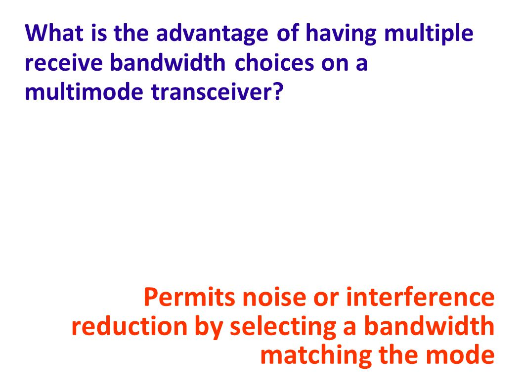 What is the advantage of having multiple receive bandwidth choices on a multimode transceiver.