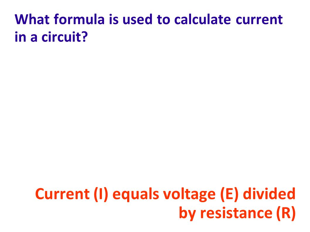 What formula is used to calculate current in a circuit.