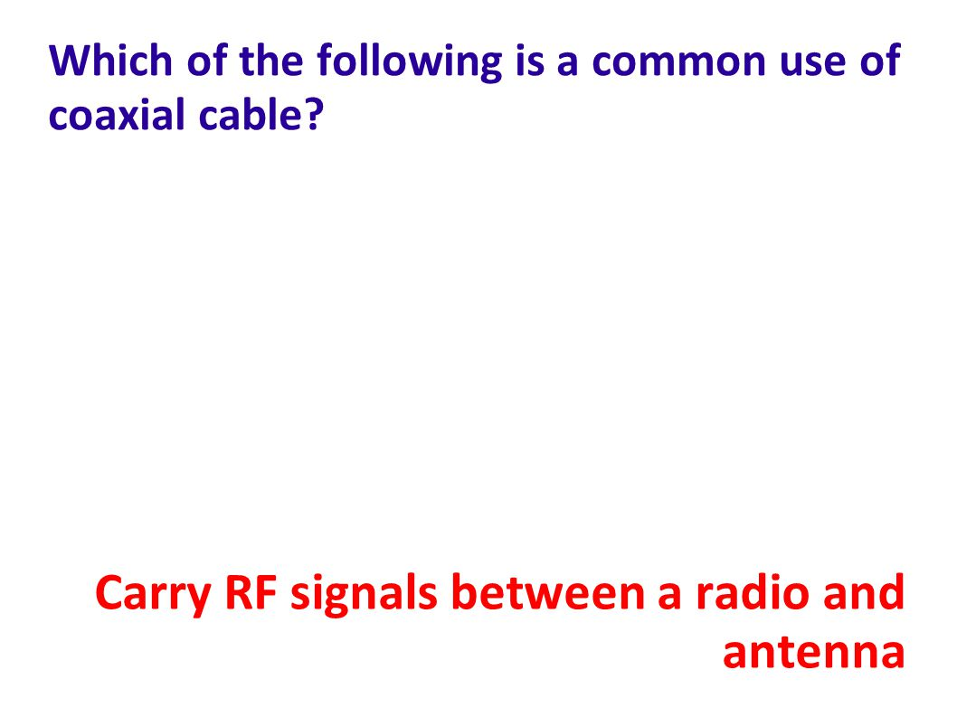 Which of the following is a common use of coaxial cable.